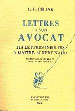 L.-F. Céline : Lettres à son avocat, Paris : La Flute de Pan, 1984.